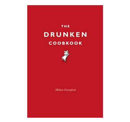 The Drunken Cookbook